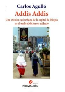 Addis Addis de Carlos Agulló
