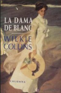 La dama de blanc de Wilkie Collins